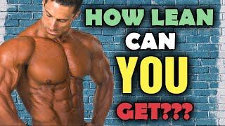 How Lean Can YOU Get - Clients that Grind my Gears - Body Fat Expectations VS Reality