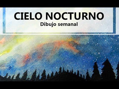 Cielo Nocturno Dibujo Semanal Youtube