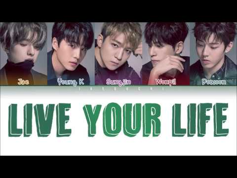 DAY6 - Live Your Life (Color Coded Lyrics Eng/Rom/日本語