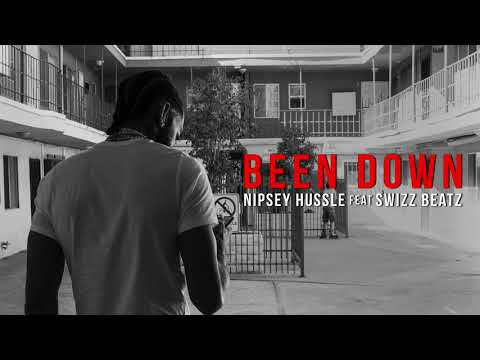 Nipsey Hussle - Been Down (Official Audio)
