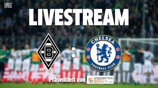 Borussia Mönchengladbach vs. FC Chelsea - LIVE