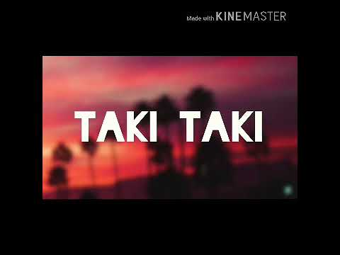 DJ Snake - taki-taki | lyrics |
