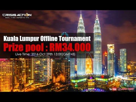 Crisis Action Kuala Lumpur Offline Tournament - Live