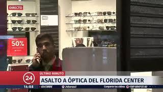 Delincuentes roban $80 millones en óptica del mall Florida Center