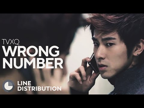 TVXQ - Wrong Number (Line Distribution)