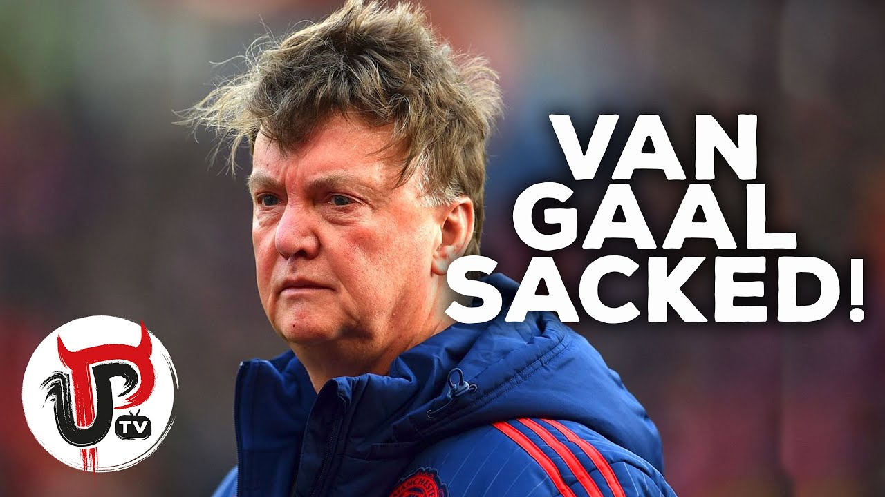 OFFICIAL: LOUIS VAN GAAL SACKED AS MANCHESTER UNITED