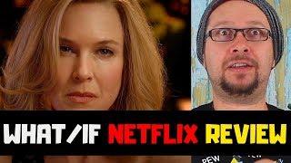 What/If with Renée Zellweger - Netflix Original Series Review