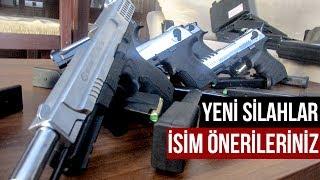 Yeni Silahlar - İsim Önerileriniz