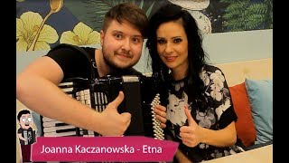 #10 Z akordeonem u Gwiazd - Etna