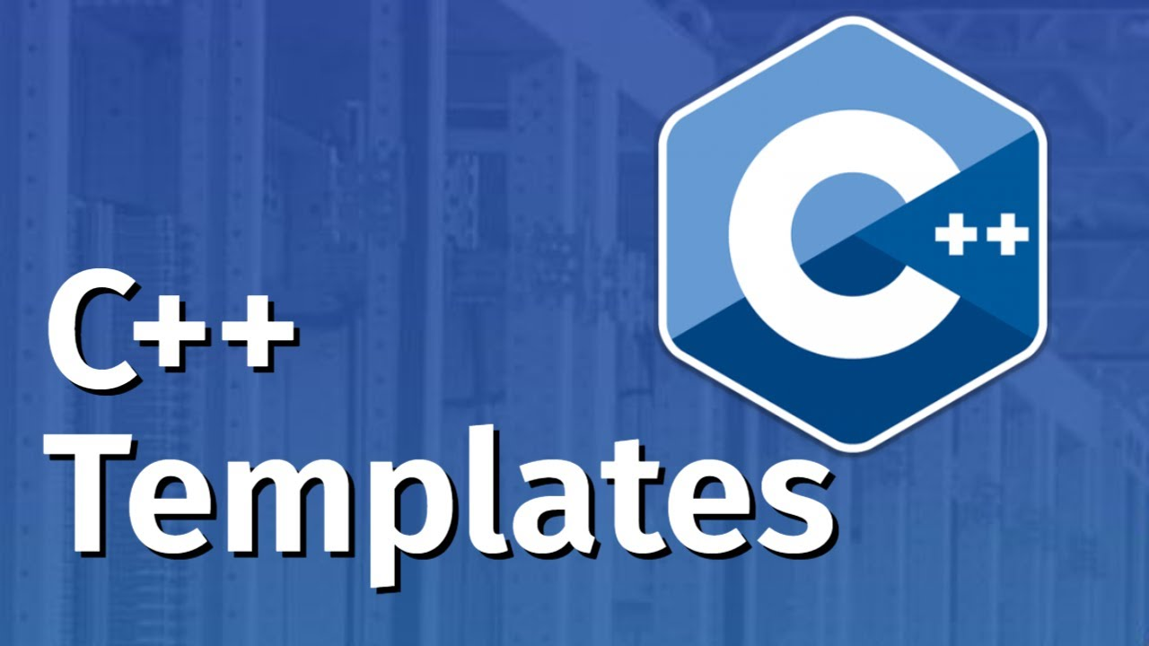 Templates in C++   C++ Tutorial for Beginners