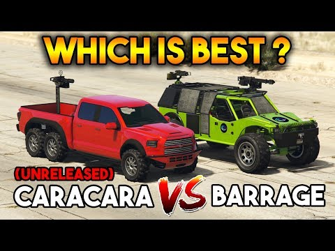 GTA 5 ONLINE : BARRAGE VS CARACARA (WHICH IS BEST?)