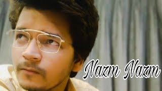 Nazm Nazm feat. Ayushmann Khurrana | Samar Sharma | Bareilly Ki Barfi
