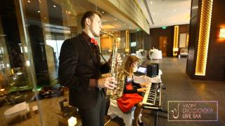 LIVE SAX Vadim DROZDOVSKYI - Свадебный ужин. Саксофонист на свадьбу, саксофон на свадьбу