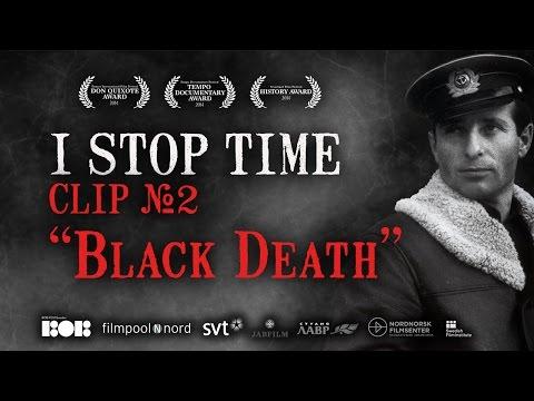 "I STOP TIME (Jag Stannar Tiden); Clip 2: ""Black Death"""