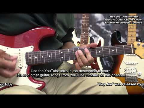 HEY JOE Jimi Hendrix Intro And Guitar Chords Electric Guitar Cover EricBlackmonGuitar  😎