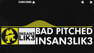 [Electro] - Insan3Lik3 - Bad Pitched (Original Mix) [Monstercat VIP Release] thumbnail