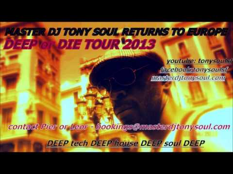 MASTER DJ TONY SOUL - CHELSEA HOTEL - SOUTH BEACH -  DEEP SOULFUL HOUSE WMC 2013 (AUDIO ONLY)