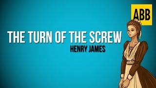 THE TURN OF THE SCREW: Henry James - FULL AudioBook