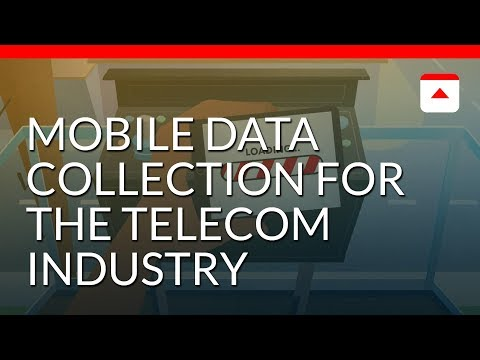 Mobile Data Collection for the Telecom Industry