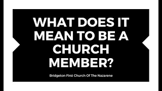 1-12-20 - What does it mean to be a Church member?