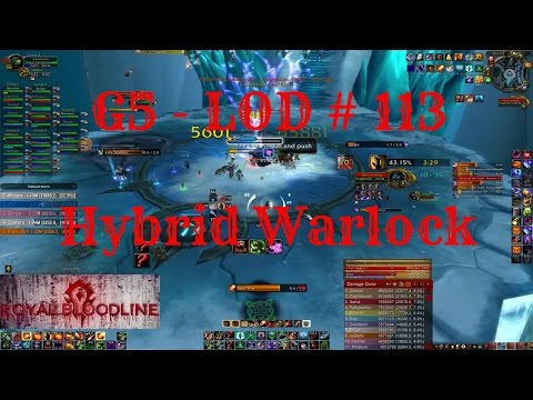 World Of Warcraft | Guild Royal Bloodline - LOD # 1⃣1⃣3⃣ (Hybrid Warlock PoV)