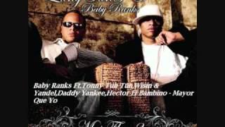 07.Baby Ranks Ft Varios artistas - Mayor Que yo (Mas Flow 2)