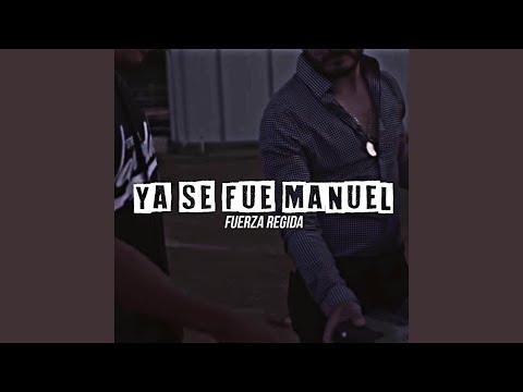 Ya Se Fue Manuel