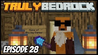 Shenanigans Everywhere! - Truly Bedrock (Minecraft Survival Let's Play) Episode 28