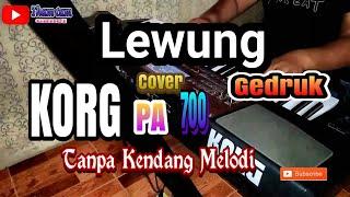 LEWUNG - GEDRUK / Tanpa Kendang
