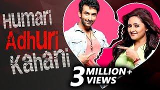 Download Video Nandish Sandhu & Rashmi Desai | HUMARI ADHURI KAHANI | Break Up Story MP3 3GP MP4