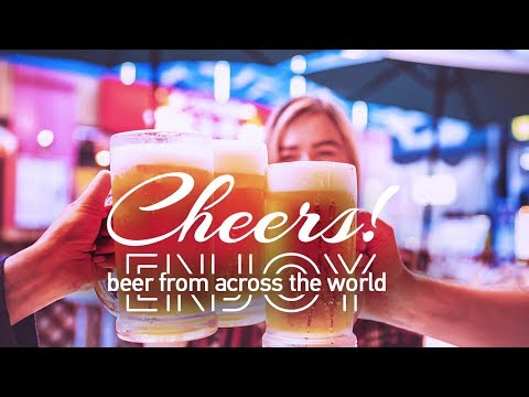 Live: Cheers! Enjoy beer from across the world畅饮全球!来广州品世界各地啤酒
