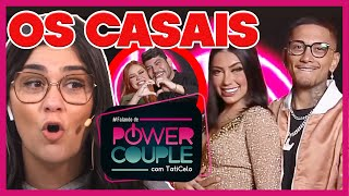 ⛔ANALISANDO OS CASAIS DO POWER COUPLE BRASIL 5 | WebTVBrasileira