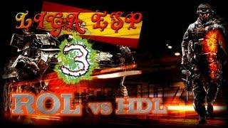 Super Liga Asalto ESP Battlefield 3 - ROL vs HDL - Round 5 - Ataque - 3/4