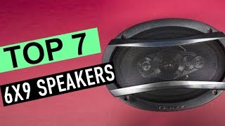TOP 7: Best 6X9 Speakers 2020