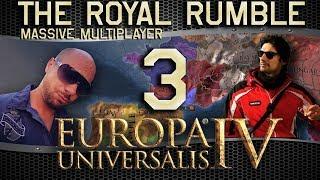 The Royal Rumble | Europa Universalis IV | Livestream Multiplayer #3
