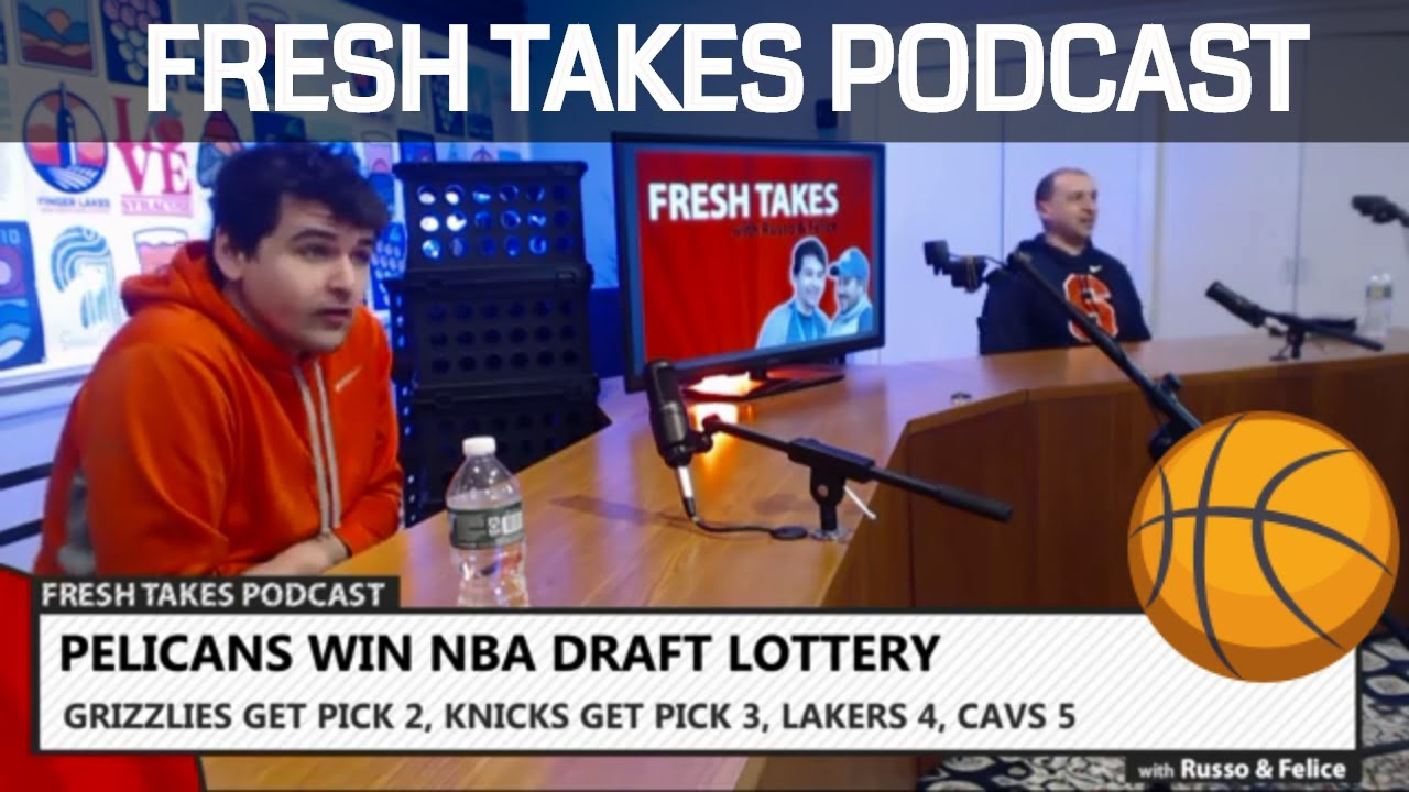 FRESH TAKES – LIVE NOW: Pelicans win the Zion lottery & PGA Championship preview (podcast)