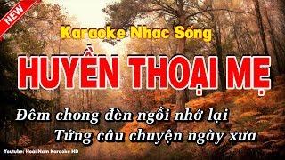 Karaoke Huyền Thoại mẹ - Hoài Nam Karaoke HD