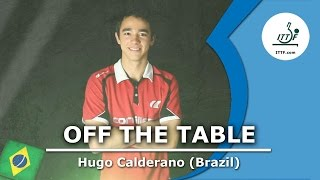 Off the Table - Hugo Calderano