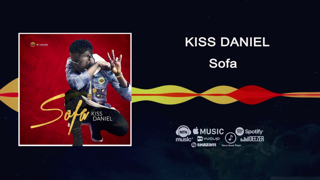 kiss daniel - sofa [official audio] - youtube