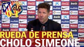 Atlético de Madrid 0-1 Villarreal | Rueda de prensa Simeone | Diario AS