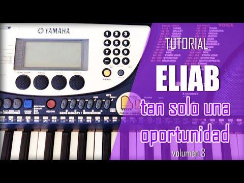 Eliab -  Tan solo una oportunidad (tutorial).