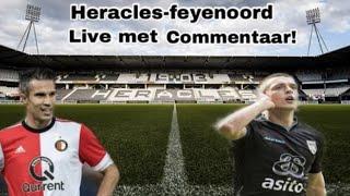 HERACLES VS FEYENOORD LIVE MET DE VOETBALCOMMENTATOR (#112)