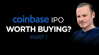COINBASE IPO Worth Buying? Answered Here Including IPO Price Prediction On April 14th 2021