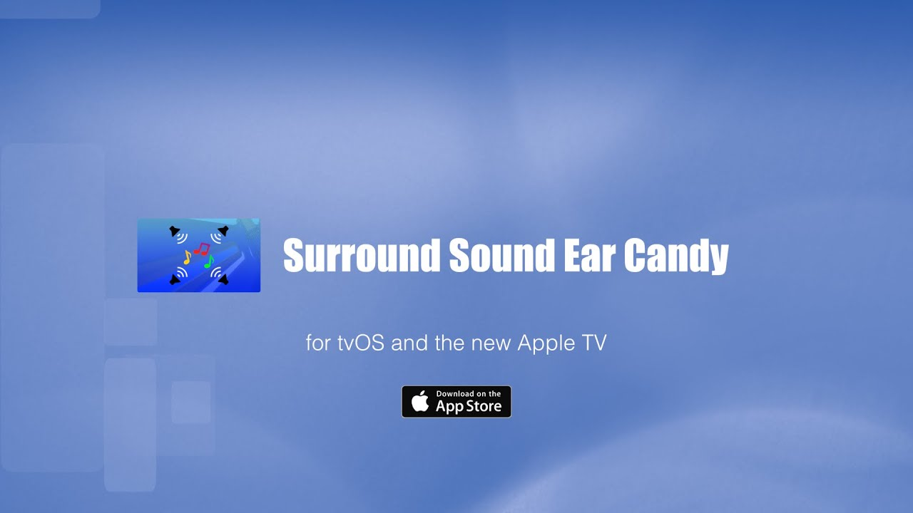 Surround Sound Ear Candy Song Trailer (Dolby Digital 5 1)
