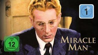 Miracle Man - Der Wundermann (Film in voller Länge, Klassiker auf deutsch anschauen, Ganzer Film)