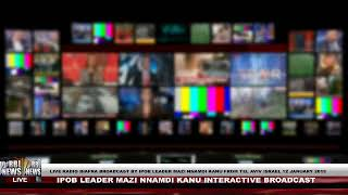 Download Biafra News Today Nnamdi Kanu Interactive Speech