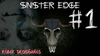 SINISTER EDGE GAMEPLAY EN ESPAÑOL PARTE 1 (ANDROID)