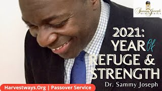 Harvestways.Org 2020 PassOver Service: '2021 Prophetic Update', Dr. Sammy Joseph