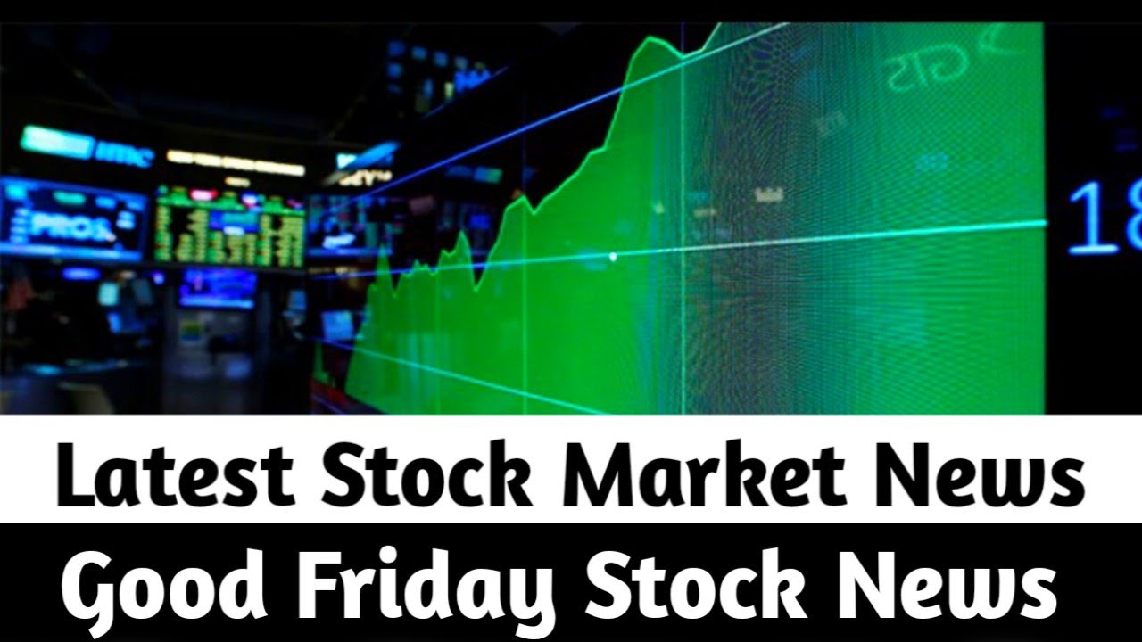 Is the stock market open Good Friday?