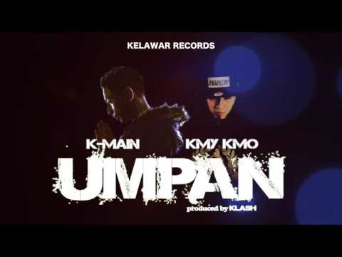 K-Main - Umpan ft. Kmy Kmo (Official Audio)